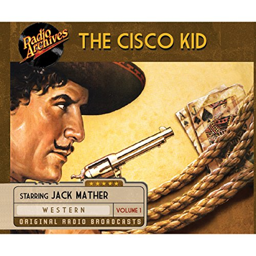 Cisco Kid, Volume 1 audiobook cover art