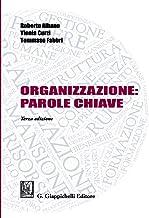 Scaricare Libri Organizzazione: parole chiave PDF