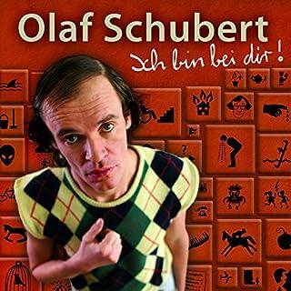 Ich bin bei dir!                   Autor:                                                                                                                                 Olaf Schubert                               Sprecher:                                                                                                                                 Olaf Schubert                      Spieldauer: 1 Std. und 10 Min.     101 Bewertungen     Gesamt 4,3