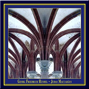 G.F.Handel - JUDAS MACCABAEUS (Historically informed performance in English)