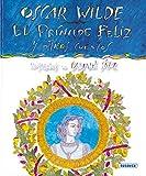 Oscar Wilde- El Principe Feliz: El Principe Feliz y Otros Cuentos (Autores Célebres)