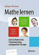Mathe Lernen Nach Dem Intraactplus-Konzept: Rechnen Lernen in Klasse 1 - Auch Für Förderschule, Schulvorbereitung Und Dysk...