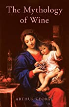 The Mythology of Wine
