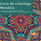 Livre de coloriage Mandala - Ce n'est pas le vent qui décide de ta destination mais l'orientation des tes voiles. Le vent est le même pour tous.