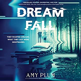 Dreamfall                   By:                                                                                                                                 Amy Plum                               Narrated by:                                                                                                                                 Maria Cabezas,                                                                                        Dan Bittner,                                                                                        Tom Phelan                      Length: 7 hrs and 25 mins     1 rating     Overall 1.0