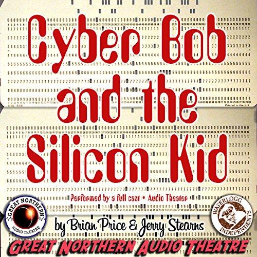 Cyber Bob and the Silicon Kid copertina