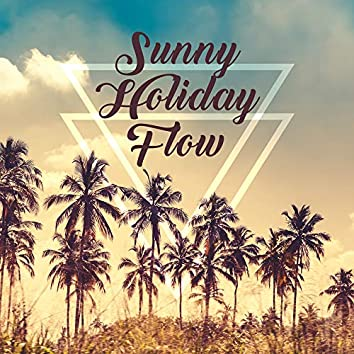 Sunny Holiday Flow