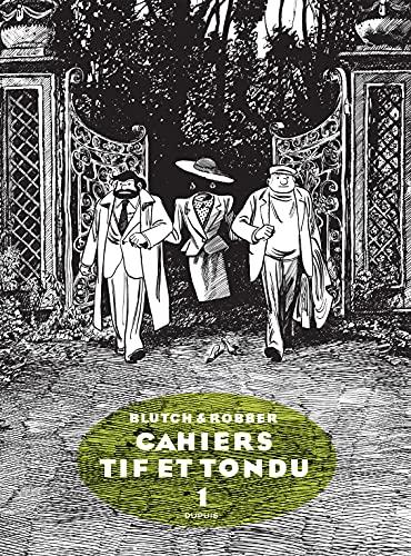 Tif et Tondu - Cahiers - tome 1