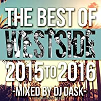 The Best Of Westside 2015 to 2016 / DJ Dask
