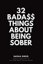 32 Bada$$ Things About Being Sober