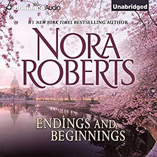 Endings and Beginnings                   By:                                                                                                                                 Nora Roberts                               Narrated by:                                                                                                                                 Renee Raudman                      Length: 7 hrs and 33 mins     3 ratings     Overall 4.3