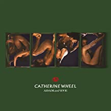CATHERINE WHEEL - Adam & Eve (2019) LEAK ALBUM