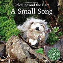 A Small Song (Celestine and the Hare)