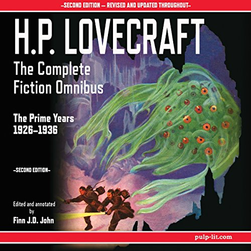 H.P. Lovecraft - The Complete Fiction Omnibus Collection - Second Edition: The Prime Years: 1926-1936 audiobook cover art
