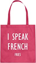 I Speak French Fries Cotton Canvas Tote Bag