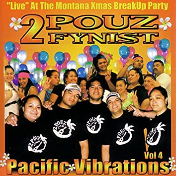2POUZ Fynist, Vol. 4 (Pacific Vibrations) [Live]