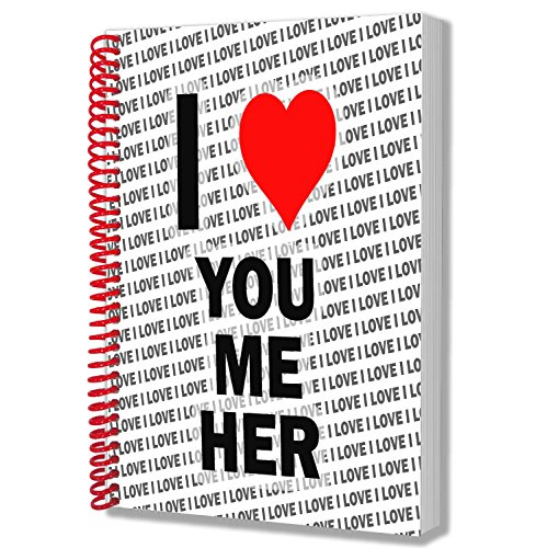 I Love You Me Her–A5notebook–Notepad–Birthday Christmas–Gift