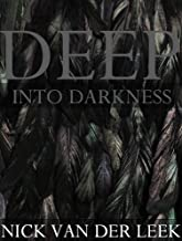DEEP INTO DARKNESS (Abduction Diary Book 1)