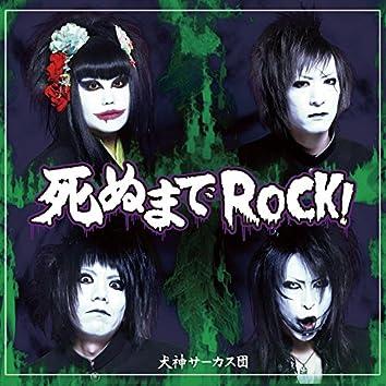 Shinumade ROCK