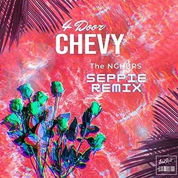 4 Door Chevy (Seppie Remix)