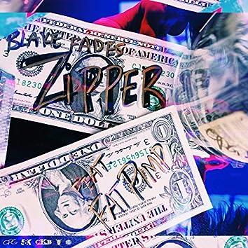 ZIPPER (feat. Fat Pimp)