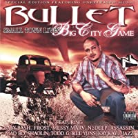 Smalltown Livin' Big City Game (2004) by Bullet (2004-05-03)