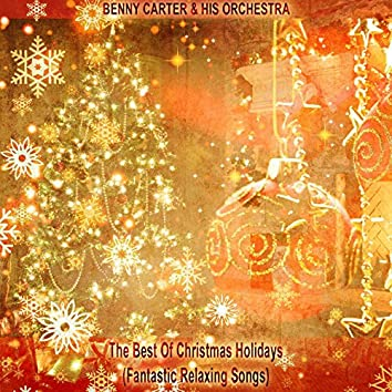 The Best of Christmas Holidays (Fantastic Relaxing Songs)