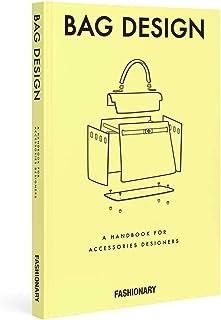 Fashionary Bag Design: A Handbook for Accessories Designers