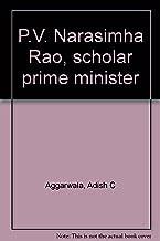P.V. Narasimha Rao, scholar prime minister