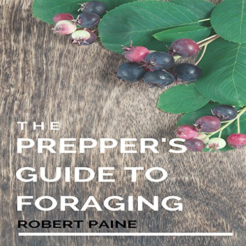 The Prepper's Guide to Foraging audiobook cover art
