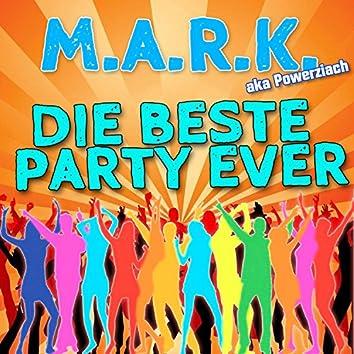 Die beste Party ever