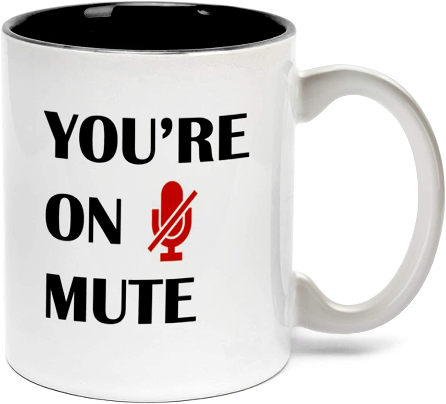 You're On Mute Mug Funny for Day free Novelt Coffee Mother's Limited price