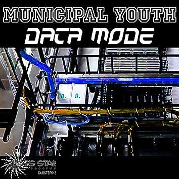 Municipal Youth - Data Mode EP