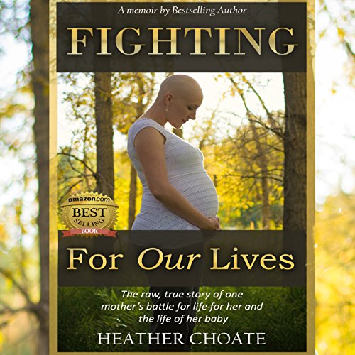 Fighting for Our Lives Audiobook By Heather Choate cover art