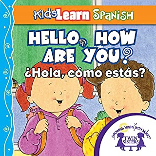 Kids Learn Spanish: Hello, How Are You? (Popular Phrases) audiobook cover art