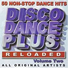 Disco Dance Plus Vol.2 Reloaded - 50 Non-Stop Dance Hits - All Original Various Artists
