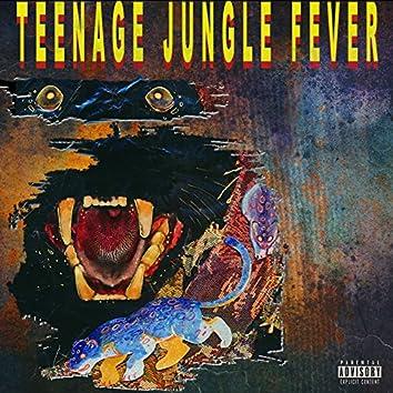 Teenage Jungle Fever