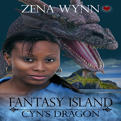 Fantasy Island: Cyn's Dragon audiobook cover art