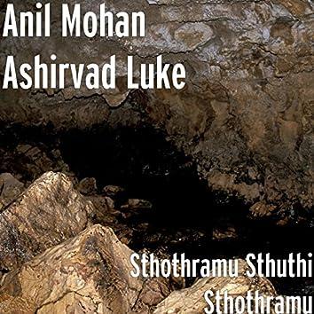 Sthothramu Sthuthi Sthothramu