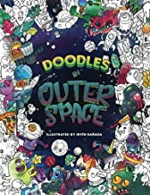 Doodles in Outer Space - Adult Coloring Books: Relax on an Intergalactic Journey through the Universe
