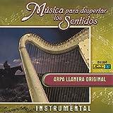 Música para Despertar los Sentidos - Arpa Llanera Original
