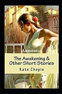 "The Awakening ""Annotated"" Contemporary Literary"