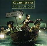 Songtexte von Katzenjammer - A Kiss Before You Go: Live in Hamburg