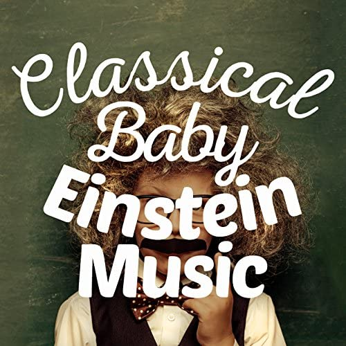 Classical Baby Einstein Club, First Baby Classical Collection & Sleep Music Lullabies