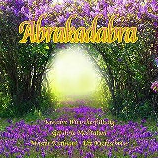 Abrakadabra kreative Wunscherfüllung Titelbild
