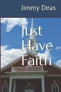 Just Have Faith (A Mark Thomas Novel)