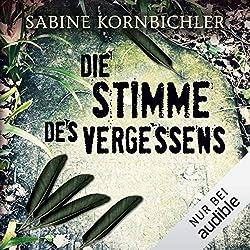 Sabine Kornbichler - die Stimme des Vergessens