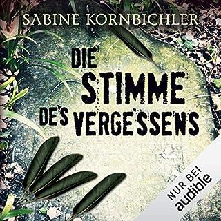 Die Stimme des Vergessens     Kristina Mahlo 2              Autor:                                                                                                                                 Sabine Kornbichler                               Sprecher:                                                                                                                                 Vanida Karun                      Spieldauer: 11 Std. und 20 Min.     561 Bewertungen     Gesamt 4,4