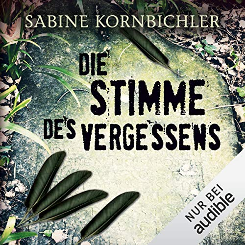 Die Stimme des Vergessens     Kristina Mahlo 2              By:                                                                                                                                 Sabine Kornbichler                               Narrated by:                                                                                                                                 Vanida Karun                      Length: 11 hrs and 20 mins     15 ratings     Overall 4.2