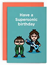 Birthday Card Funny Oasis Noel Liam Gallagher Husband Boy-Friend Dad Brother Greeting for Him Her Happy LOL Joke Have a Supersonic Birthday
